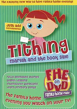 FHE on DVD - Tithing
