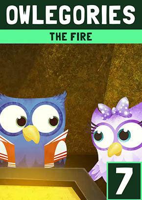 Owlegories #7 - The Fire