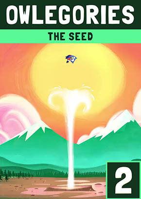 Owlegories #2 - The Seed