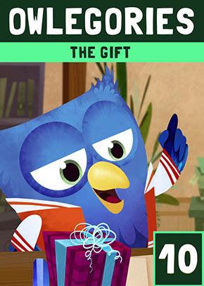 Owlegories #10 - The Gift