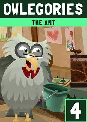 Owlegories #4 - The Ant