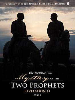 Unlocking the Mystery of the Two Prophets