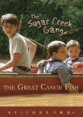 The Great Canoe Fish - Sugar Creek Gang