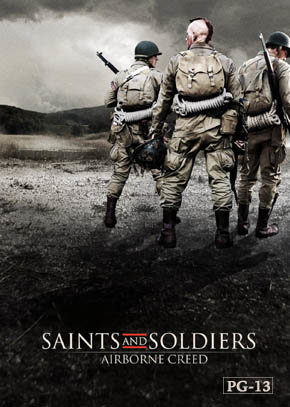 Saints & Soldiers - Airborne Creed