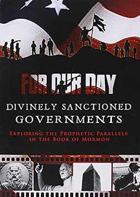 For Our Day - Divinely Sanctioned Governments