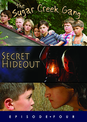 Secret Hideout - Sugar Creek Gang