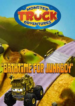 Monster Truck Adventures: Bathtime for Junkboy
