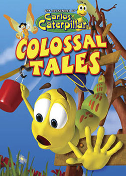 Carlos Caterpillar: Colossal Tales