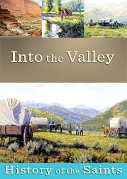 History of the Saints: Into the Valley