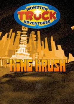 Monster Truck Adventures: King Krush