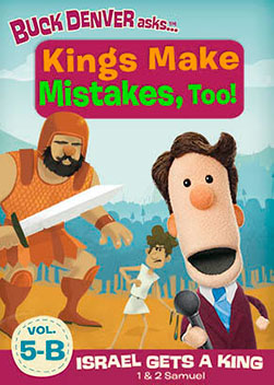 What's in the Bible: Kings Make Mistakes Too!