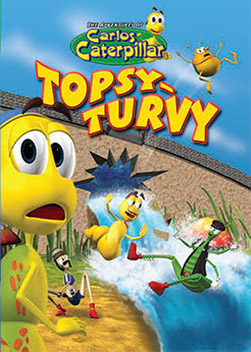 Carlos the Caterpillar: Topsy Turvy