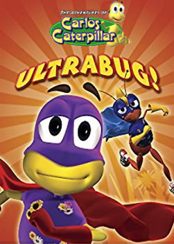 Carlos the Caterpillar: Ultrabug!
