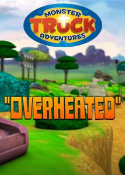 Monster Truck Adventures: Overheaded