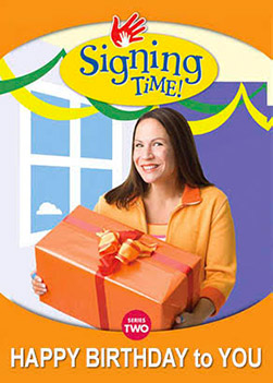 Signing Time: Happy Birthday to You