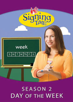 Signing Time - Days of the Week