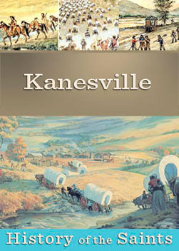 History of the Saints: Kanesville