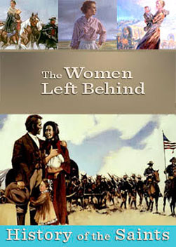 History of the Saints: The Women Left Behind