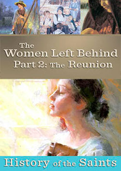 History of the Saints: The Women Left Behind Part 2
