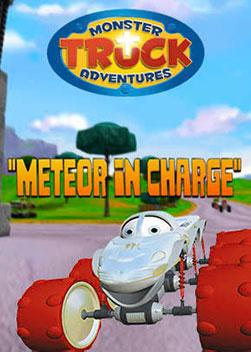 Monster Truck Adventures: Meteor in Charge