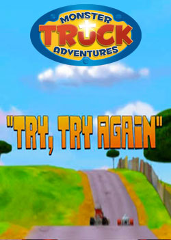 Monster Truck Adventures: Try, Try Again