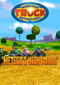 Monster Truck Adventures: Meteor's Nightmare
