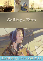 History of the Saints: Sailing to Zion
