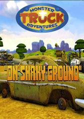 Monster Truck Adventures: On Shaky Ground