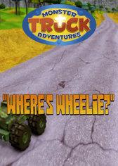 Monster Truck Adventures: Where's Wheelie?