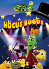 Carlos Caterpillar: Hocus Bogus