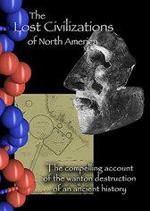 The Lost Civilization of North America