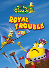 Carlos the Caterpillar: Royal Trouble
