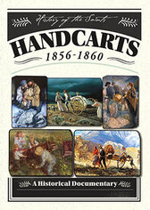 History of the Saints: Special Presentation - Handcarts 1856 to 1868