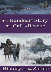 History of the Saints: The Handcart Story - The Call to the Rescue