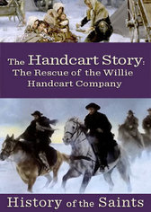 History of the Saints: The Handcart Story, The Rescue of the Willie Handcart Company