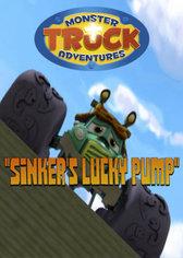 Monster Truck Adventures: Sinker's Lucky Pump