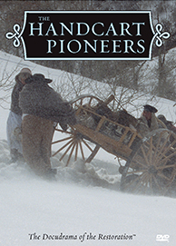 Docudrama of the Restoration: Handcart Pioneers