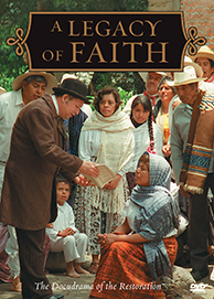 Docudrama of the Restoration: A Legacy of Faith