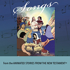 Songs from the Animated New Testament