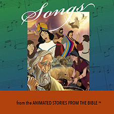 Songs from the Animated Bible
