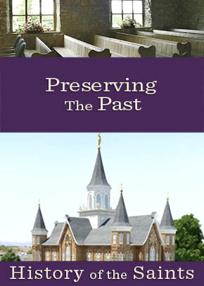 History of the Saints: Preserving the Past