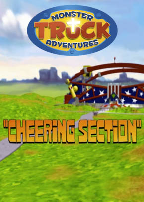 Monster Truck Adventures: Cheering Section