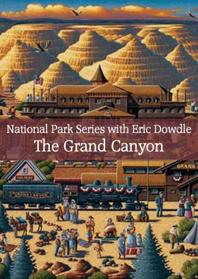 National Park Series with Eric Dowdle: The Grand Canyon