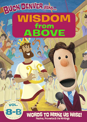 What's in the Bible with Buck Denver: Wisdom from Above