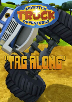 Monster Truck Adventures: Tag Along