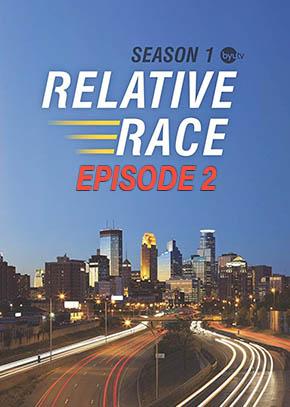 Relative Race: Season 1 Episode 2
