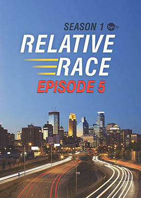 Relative Race: Season 1 Episode 5
