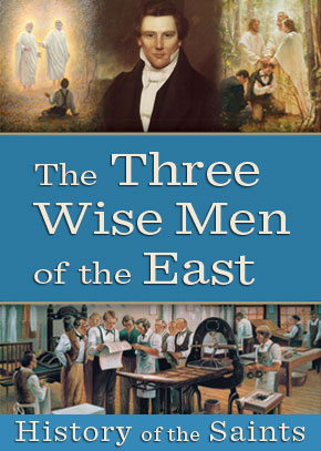 History of the Saints: The Three Wise Men of the East