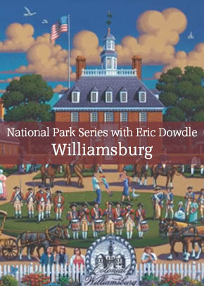National Park Series with Eric Dowdle: Painting Williamsburg