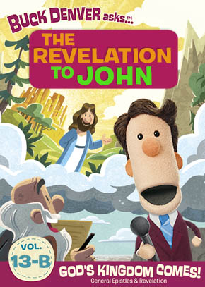 What's in the Bible: Revelation to John